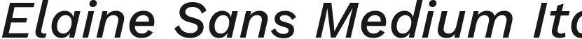 Elaine Sans Medium Italic的封面图
